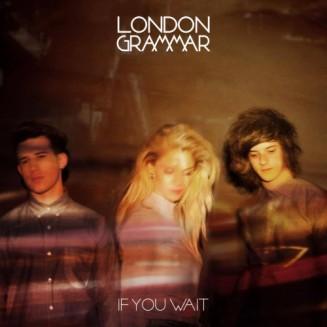 05. London Grammar – If You Wait [Metal & Dust]