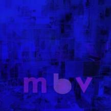 66. My Bloody Valentine – m b v [mbv records]