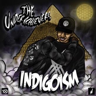 38. The Underachievers – Indigoism [DatPiff]