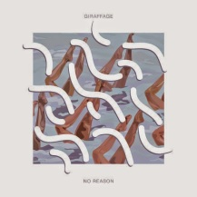 77. Giraffage - No Reason EP