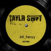 76. kill frenzy - TAYLR SWFT