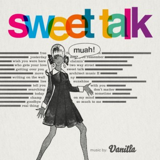 47. Vanilla - Sweet Talk