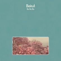 12. Beirut – No No No