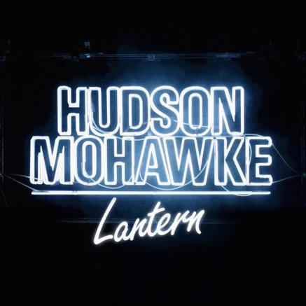 45. Hudson Mohawke – Lantern