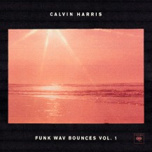 34. Calvin Harris - Funk WAV Bounces, Vol. 1