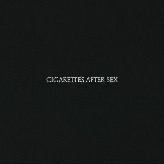 07. Cigarettes After Sex - Cigarettes After Sex