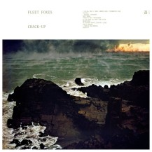 13. Fleet Foxes - Crack-Up