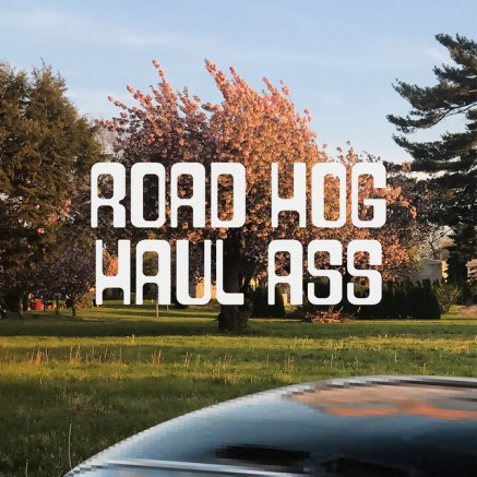 72. Road Hog - Haul Ass