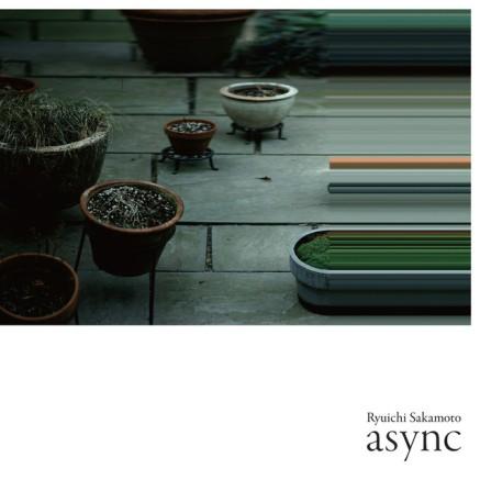 06. Ryuichi Sakamoto - async