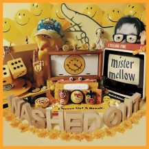 15. Washed Out - Mister Mellow